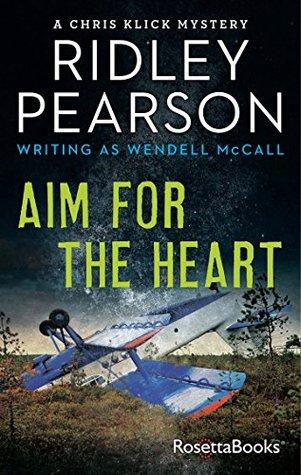 Aim for the Heart (Chris Klick Mysteries #2)
