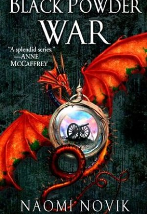 #Printcess review of Black Powder War by Naomi Novik