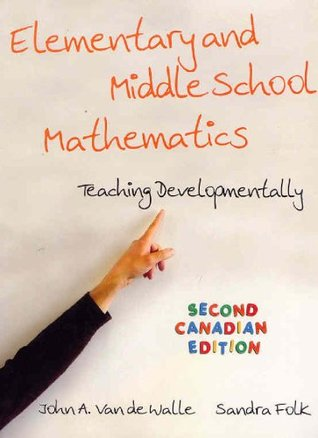 Elementary and Middle School Mathematics, Second Canadian Edition with MYLABSCHOOL PrelimIinary Canadian Ed. PKG