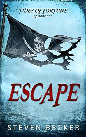 Escape (Tides of Fortune #1.1)