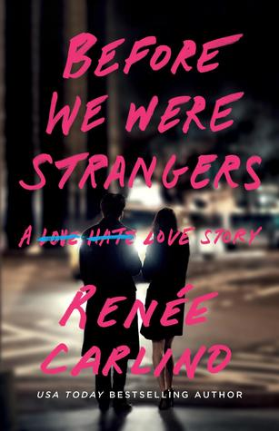 Image result for before we were strangers
