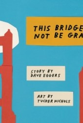 This Bridge Will Not Be Gray Book Pdf