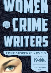 Women Crime Writers: Four Suspense Novels of the 1940s: Laura / The Horizontal Man / In a Lonely Place / The Blank Wall Pdf Book