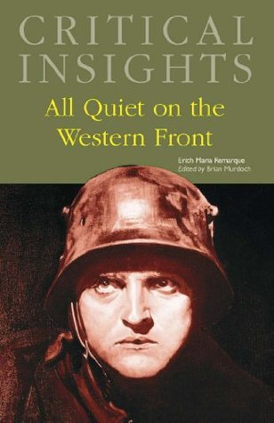 Critical Insights: All Quiet on the Western Front