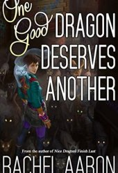 One Good Dragon Deserves Another (Heartstrikers, #2) Book Pdf