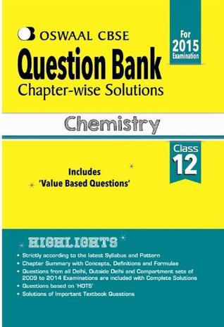 Oswaal CBSE Question Bank Chapter-Wise Solutions for Class 12 Chemistry