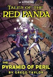 Tales of the Red Panda: Pyramid of Peril Book Pdf
