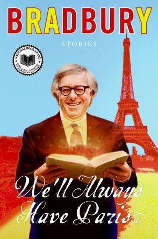 We'll Always Have Paris: Stories