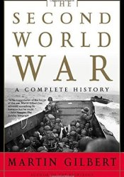 The Second World War: A Complete History Pdf Book