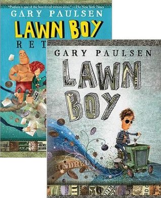 Lawn Boy and Lawn Boy Returns Pack (2 Book Set By Gary Paulsen)