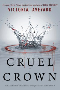 Cruel Crown  Red Queen   0 1 0 2  by Victoria Aveyard 25944381