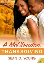 A McClendon Thanksgiving (The McClendon Holiday Series, #1) Pdf Book