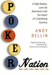 Poker Nation: A High-Stakes, Low-Life Adventure into the Heart of a Gambling Country Pdf Book