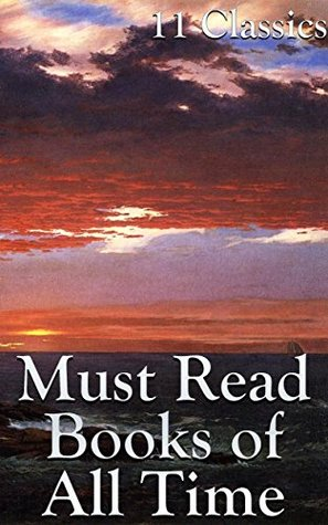 Must Read Books of All Time: 11 Classics