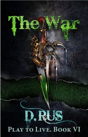 The War (Play to Live, #6)