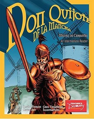 Don Quijote De La Mancha: Intermediate Graphic Reader