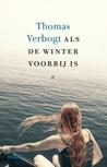 Als de winter voorbij is vijfsterrenboeken