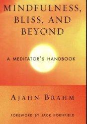 Mindfulness, Bliss, and Beyond: A Meditator's Handbook Pdf Book
