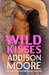 Wild Kisses (3:AM Kisses, #6)