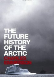 The Future History of the Arctic Pdf Book