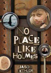No Place Like Holmes (No Place Like Holmes, #1) Pdf Book