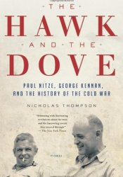 The Hawk and the Dove: Paul Nitze, George Kennan, and the History of the Cold War Pdf Book