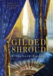 The Gilded Shroud (A Lady Fan Mystery #1) Pdf Book
