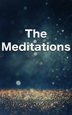 The Meditations: The Wisdom Collection