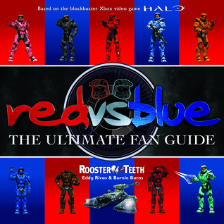 Red vs. Blue: The Ultimate Fan Guide Book Cover