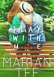 Play with Me (Play with Me, #1) Pdf Book