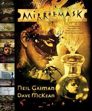 MirrorMask: The Illustrated Film Script