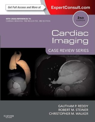 Cardiac Imaging: Case Review Series E-Book