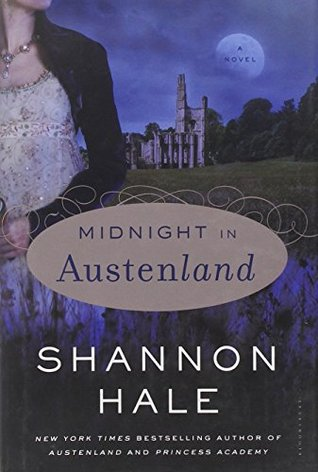 Midnight in Austenland  Austenland   2  by Shannon Hale 11445880