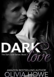Dark Love (Dark Love #1) Pdf Book