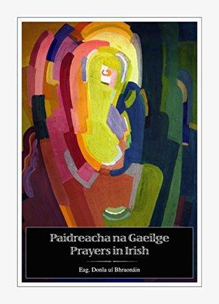 Paidreacha na Gaeilge / Prayers in Irish
