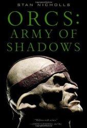 Orcs: Army of Shadows (Orcs Bad Blood #2)