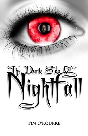 The Dark Side of Nightfall (Book Two) (Tales From Nightfall 2)