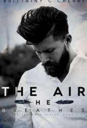 The Air He Breathes (Elements, #1)