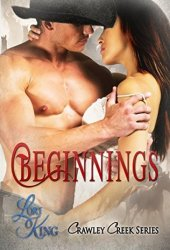 Beginnings (Crawley Creek #0.5)