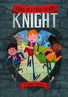 Tales of a Fifth-Grade Knight