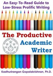 The Productive Academic Writer: An Easy-To-Read Guide To Low-Stress Prolific Writing Pdf Book