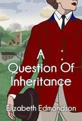A Question of Inheritance (A Very English Mystery #2) Book Pdf