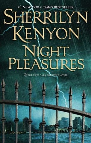 Night Pleasures (Dark-Hunter, #1)