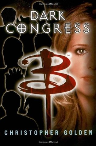 Dark Congress (Buffy the Vampire Slayer: Season 7-8, #8)