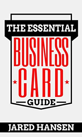 The Essential Business Card Guide