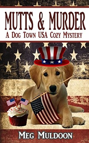 Mutts & Murder (Dog Town USA #1)