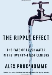 The Ripple Effect: The Fate of Fresh Water in the Twenty-First Century Pdf Book