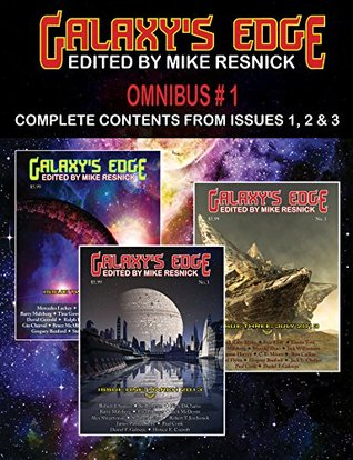 Galaxy's Edge Magazine Omnibus 1: Issues 1, 2, and 3