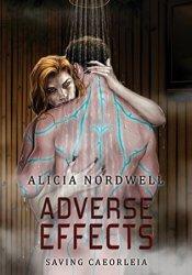 Adverse Effects (Saving Caeorleia, #2) Pdf Book