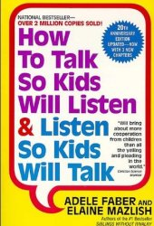 How to Talk So Kids Will Listen & Listen So Kids Will Talk Pdf Book